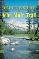 Trout Fishing the John John Muir Trail