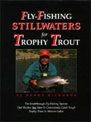 Fly Fishing Stillwaters for Trophy Trout